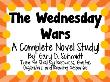 The Wednesday Wars by Gary D. Schmidt - A Complete Novel Study!