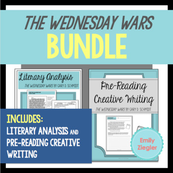 The Wednesday Wars by Gary D. Schmidt Literary Analysis and Pre-Reading Bundle