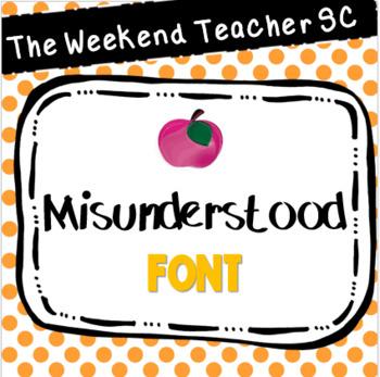 The Weekend Teacher Misunderstood Font