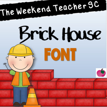 The Weekend Teacher SC Brick House Font