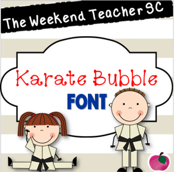The Weekend Teacher SC Karate Bubbles Font