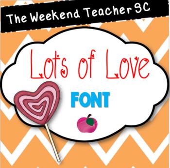 The Weekend Teacher SC LotsOfLove Font