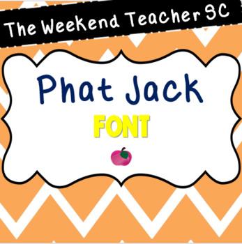 The Weekend Teacher SC Phat Jack Font