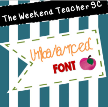 The Weekend Teacher Unbalanced Font