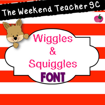 The Weekend Teacher Wiggles and Squiggles Font Set