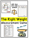 The Right Weight Measurement Game