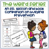 The Weird Series Set: Lessons & activities on bullying prevention