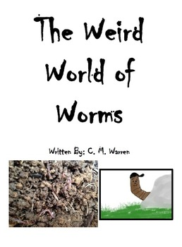 The Weird World of Worms - Nonfiction First Grade Paired Text