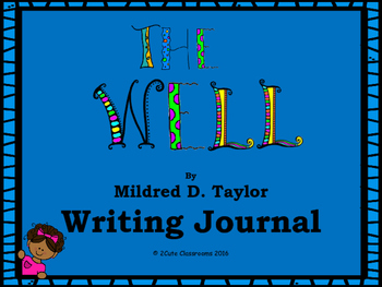 The Well by Mildred D. Taylor Writing Journal