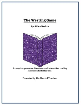 The Westing Game Complete Literature, Grammar, & Interactive Foldables Unit