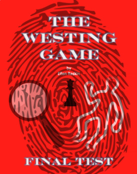 The Westing Game by Ellen Raskin Novel Review Questions and Final Test