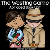The Westing Game Novel Study: Abridged Book Unit