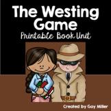The Westing Game Novel Study: Printable Book Unit: vocabulary, comprehension ++