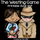 The Westing Game Novel Study: Printable Book Unit: vocabulary, comprehension ++