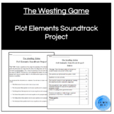 The Westing Game Plot Elements Soundtrack Project Directions (RUBRIC INCLUDED!)