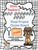 The Westing Game Project *Choice Board*
