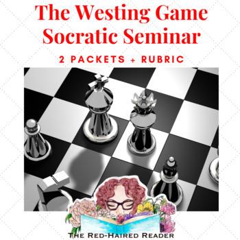 The Westing Game Socratic Seminar Circle fishbowl packet + rubric group A and B