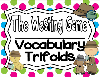 The Westing Game Vocabulary Trifolds