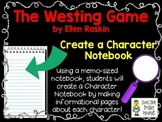 The Westing Game, by E. Raskin, Create a Character Notebook Project