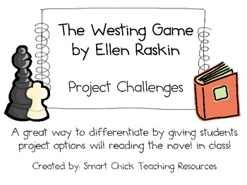 """The Westing Game"", by E. Raskin, Project Challenges"