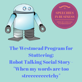 The Westmead Program for Stuttering: Robot Talking Social Story