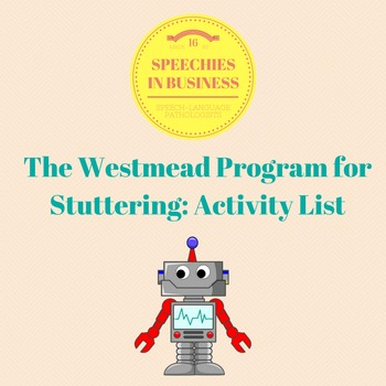 The Westmead Program for Stuttering (or Robot Talking): Activity List