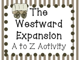 The Westward Expansion A to Z Book