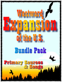 Westward Expansion of the U.S. Bundle Pack- Primary Sources and Sounds