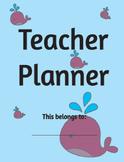 The Whale Teacher Planner