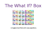 The What If Box - Extension Activity Interactive PowerPoint