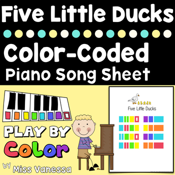 Five Little Ducks Song Sheet - Color-Coded Piano Song Sheets for Beginners