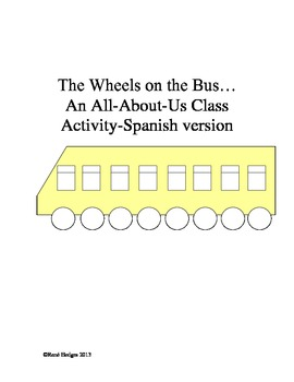 The Wheels on the Bus-An all-about-us class activity-Spani
