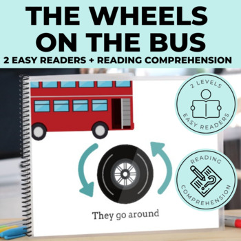 The Wheels on the Bus Emergent Reader + Reading Comprehension