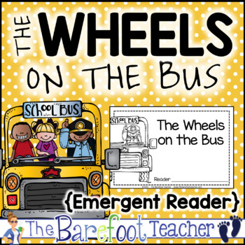 Back to School Activities - 'The Wheels on the Bus' Emergent Reader & Songbook