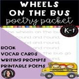 The Wheels on the Bus -  Nursery Rhymes Poetry Packet