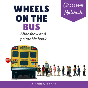 The Wheels on the Bus {Slideshow and Printable Book}