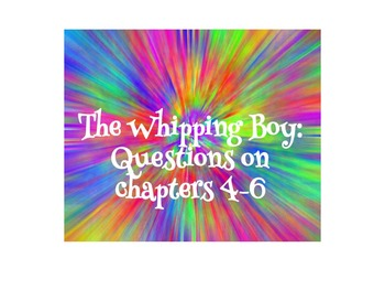 The Whipping Boy 4-6 questions