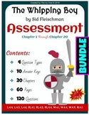 The Whipping Boy - Assessment - Chapters 1-20 (Grade 4) BUNDLE