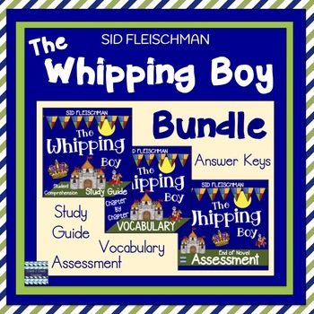 The Whipping Boy Novel Study Bundle