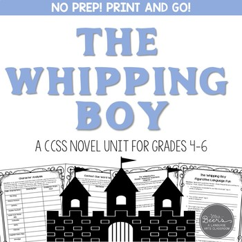 The Whipping Boy Novel Unit for Grades 4-6 Common Core Aligned