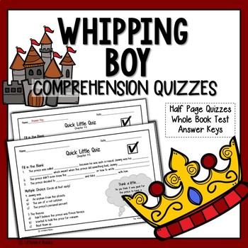 The Whipping Boy Comprehension Questions (The Whipping Boy Questions)