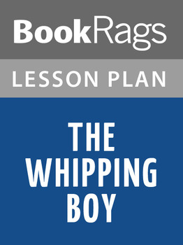 The Whipping Boy Lesson Plans