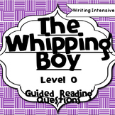 The Whipping Boy--Level O--Guided Reading Comprehension Questions