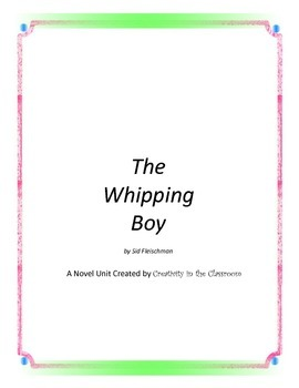 The Whipping Boy Novel Unit Plus Grammar