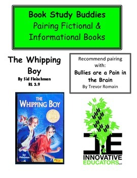 The Whipping Boy-Pairing Fiction with Informational Books