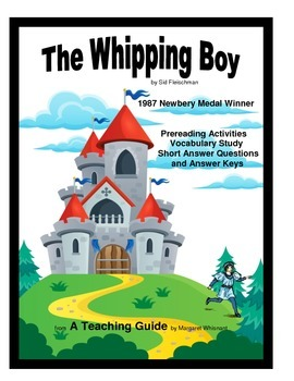 The Whipping Boy Prereading, Vocabulary Study, Short Answer Questions