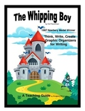 The Whipping Boy Thinking Skills and Graphic Organizers for Writing