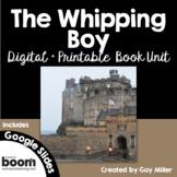 The Whipping Boy Novel Study: vocabulary, comprehension, writing, skills