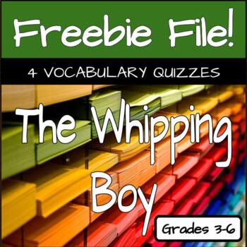 The Whipping Boy Vocabulary - 4 Matching Quizzes