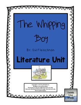 The Whipping Boy, by Sid Fleischman: Literature Unit